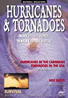 Hurricanes and Tornadoes (Snapping Turtle Guides: Natural Disasters)