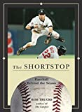 The Shortstop: Baseball Behind the Seams
