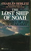 The Lost Ship of Noah