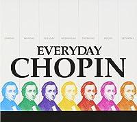 エヴリディ・ショパン-究極のショパン・ベスト