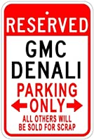 GMCデナリアルミニウム駐車場サイン 10 x 14 Inches B00I4SG32O