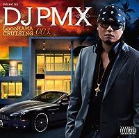 LocoHAMA CRUISING 003 mixed by DJ PMX