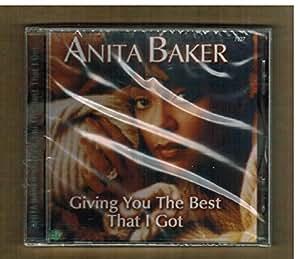 BAKER,ANITA - GIVING YOU THE BEST THAT I GOT (1 CD)