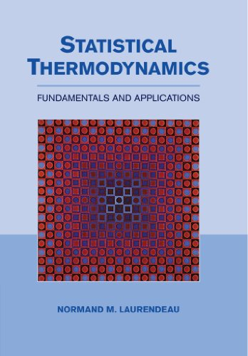 Download Statistical Thermodynamics: Fundamentals and Applications 0521154197