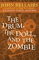 The Drum, the Doll, and the Zombie (Johnny Dixon)