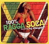 Vol. 3-100 % Ragga Soca