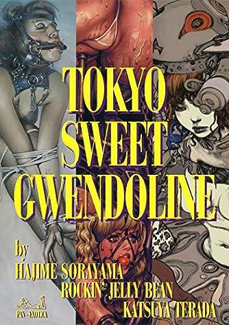 TOKYO SWEET GWENDOLINE (Pan-Exotica)