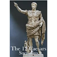 The Twelve Caesars (Annotated) (English Edition)