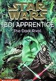 The Dark Rival (Star Wars: Jedi Apprentice)