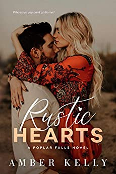 Rustic Hearts (Poplar Falls Book 1) by [Kelly, Amber]