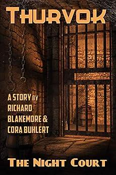 The Night Court (Thurvok Book 7) by [Blakemore, Richard, Buhlert, Cora]