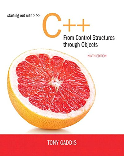 Download Starting Out with C++ from Control Structures to Objects Plus MyLab Programming with Pearson eText -- Access Card Package (9th Edition) 0134544846