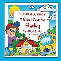 2019 Kid's Calendar - A Great Year For Harley Small Book Edition
