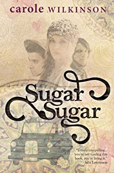 Sugar Sugar by [Wilkinson, Carole]