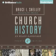 Church History in Plain Language: Fourth EditionFourth Edition