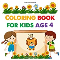 Coloring book for kids age 4: Coloring, Dot to Dot and More for Kids for boys & girls ages 4-8  (Fun Activities for Kids with 48 high-quality Illustrations)