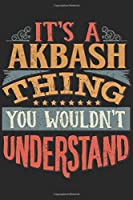 It's A Akbash Thing You Wouldn't Understand: Gift For Akbash Lover 6x9 Planner Journal