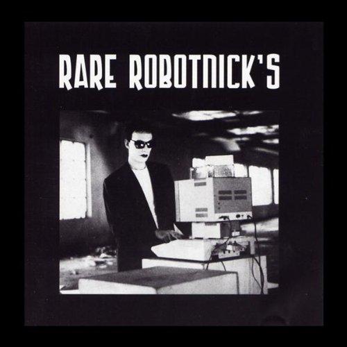 Rare Robotnicks