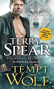 To Tempt the Wolf (Heart of the Wolf Book 2) by [Spear, Terry]