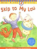 Skip to My Lou (Sing Along Songs)