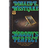 Nobody's Perfect by Donald E. Westlake (1989-07-01)