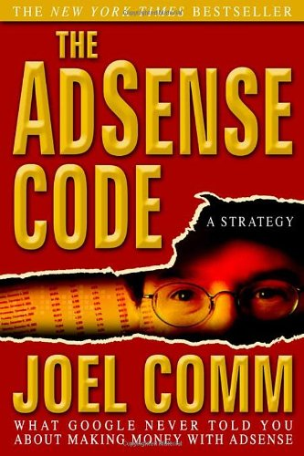 Download The Adsense Code: What Google Never Told You about Making Money with Adsense 1933596708