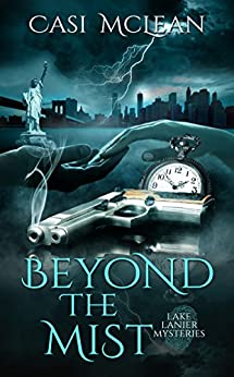 Beyond the Mist (Lake Lanier Mysteries Book 2) by [McLean, Casi]