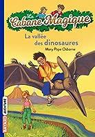 La cabane magique 1 La vallee des dinosaures