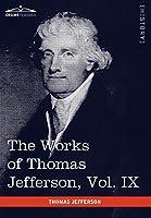 The Works of Thomas Jefferson 1799-1803