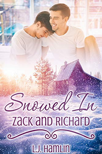 Snowed In: Zack and Richard (English Edition)