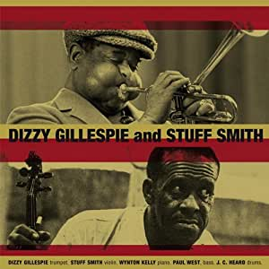 DIZZY GILLESPIE & STUFF SMITH + 12