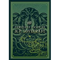 The Complete Tales of HP Lovecraft (Knickerbocker Classics)