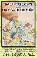 Tales of Creation: Cuentos De Creación (Taíno Ni Rahú)