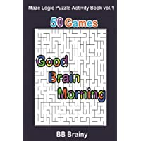 Good Brain Morning: Maze Logic Puzzle Activity Book