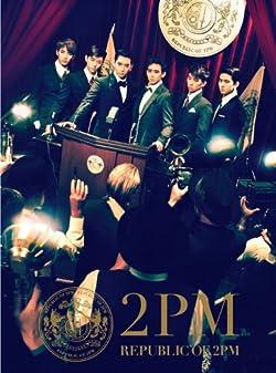 REPUBLIC OF 2PM(初回生産限定盤A)(DVD付)