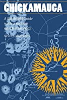 Chickamauga: A Battlefield Guide With a Section on Chattanooga (This Hallowed Ground)