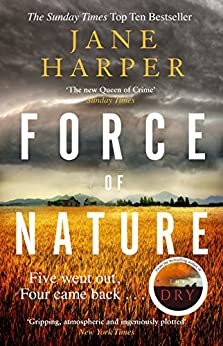 [Harper, Jane]のForce of Nature: by the author of the Sunday Times top ten bestseller, The Dry (English Edition)