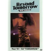 "Beyond Tomorrow Tour '91~'92 ""TOMORROW"" [DVD]"