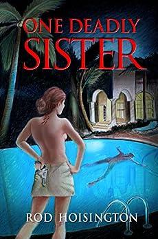 One Deadly Sister: A Women Sleuths Mystery (Sandy Reid Mystery Series Book 1) by [Hoisington, Rod]