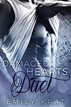 Damaged Hearts Duet: A Billionaire Love Story (Complete Box Set) by [Krat, Emily]