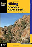 Hiking Pinnacles National Park: A Guide to the Park's Greatest Hiking Adventures (Where to Hike)