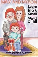 Max and Myron Learn Big & Small, Short & Tall