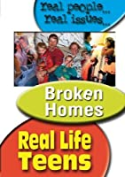 Real Life Teens: Broken Homes [DVD] [Import]