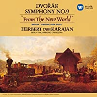 Dvorak: Symphony No.9 'From the New World' by Herbert Von Karajan (2014-06-18)