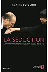 La Séduction Paperback