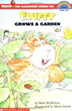 Fluffy Grows a Garden (HELLO READER LEVEL 3)