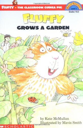 Fluffy Grows a Garden (HELLO READER LEVEL 3)の詳細を見る