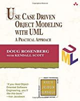 Use Case Driven Object Modeling with UML: A Practical Approach by Doug Rosenberg Kendall Scott(1999-03-25)