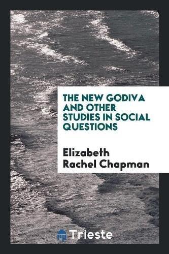The New Godiva and Other Studi...