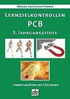 Lernzielkontrollen PCB. 5. Jahrgangsstufe: Physik - Chemie - Biologie
